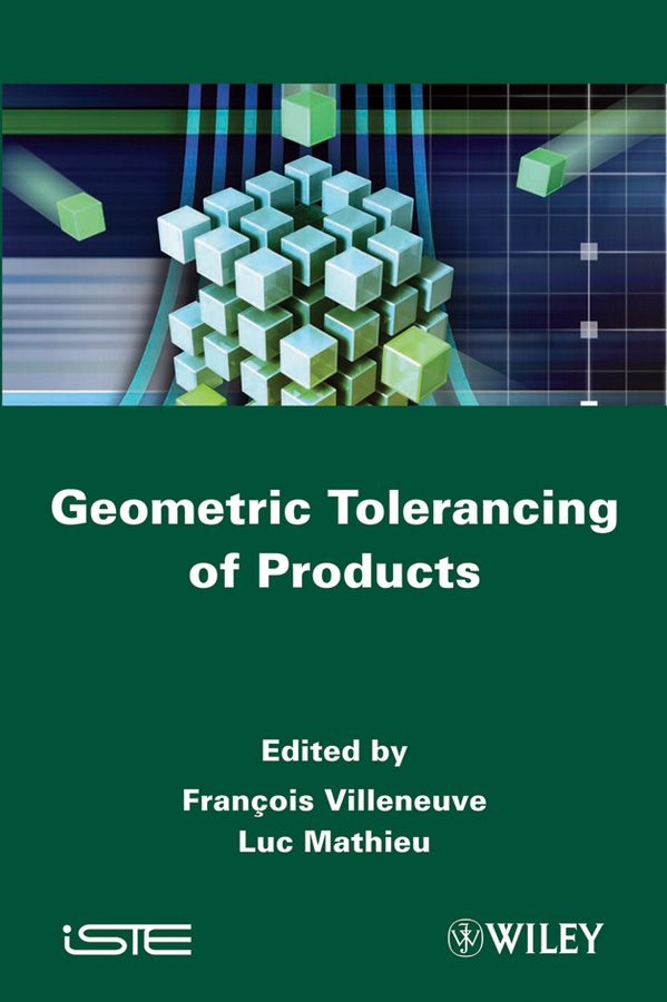 Villeneuve François Geometric Tolerancing of Products цена