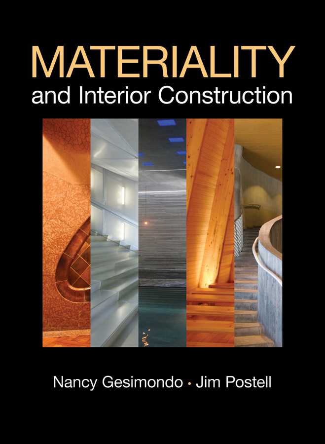 Gesimondo Nancy Materiality and Interior Construction hayward harrison w materials of construction their manufacture and properties