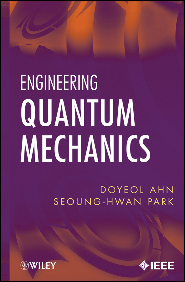 Ahn Doyeol Engineering Quantum Mechanics mathieu mory fluid mechanics for chemical engineering