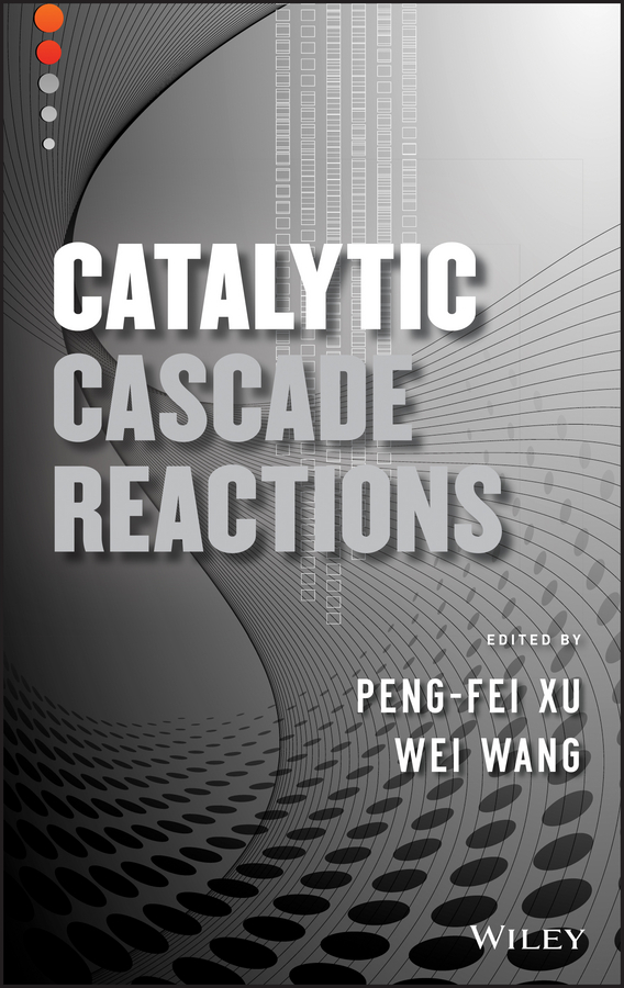 Wang Wei Catalytic Cascade Reactions blanchard nicolas copper mediated cross coupling reactions