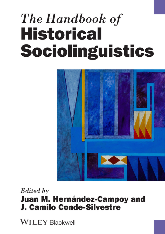 Conde-Silvestre Juan Camilo The Handbook of Historical Sociolinguistics guy degrenne блюдо сервировочное vegetal 43х26 5 см 141839 guy degrenne