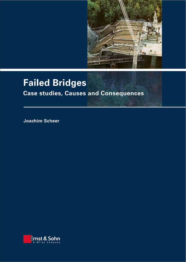 Scheer Joachim Failed Bridges. Case Studies, Causes and Consequences mechanism and source mineral releasing fluoride in groundwater of indo gangetic plain