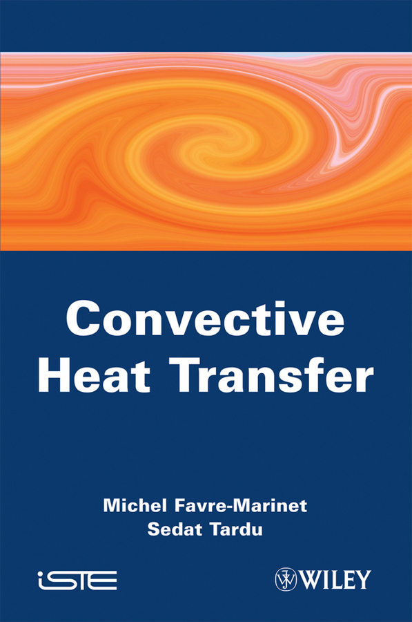 Tardu Sedat Convective Heat Transfer. Solved Problems