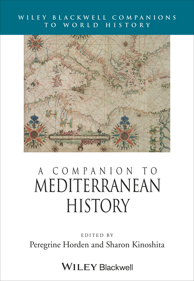 Kinoshita Sharon A Companion to Mediterranean History boston – a topographical history 3e enl