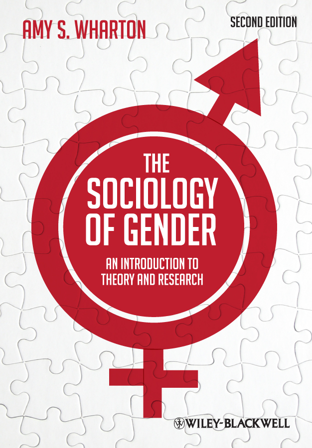 Amy Wharton S. The Sociology of Gender. An Introduction to Theory and Research gender and the welfare state