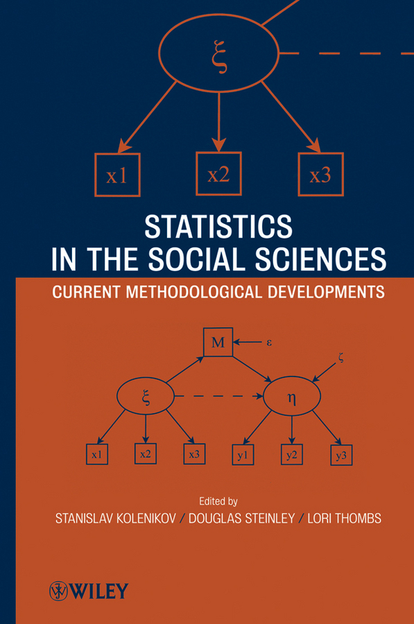 Stanislav Kolenikov Statistics in the Social Sciences. Current Methodological Developments handbook of research methods in social and personality psychology