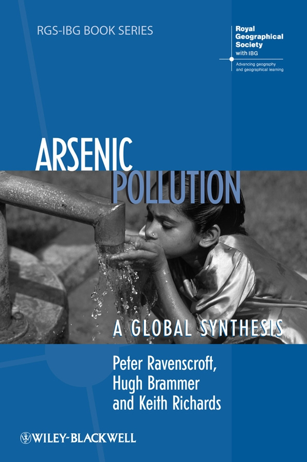 Keith Richards Arsenic Pollution. A Global Synthesis geochemistry of groundwater in a river basin of andhra pradesh india