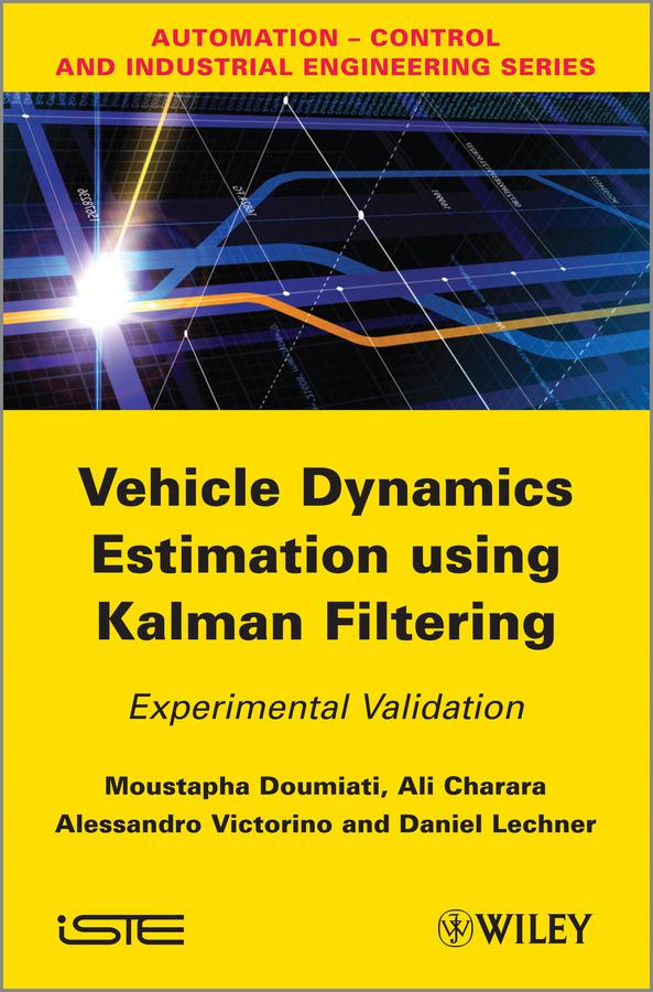 Moustapha Doumiati Vehicle Dynamics Estimation using Kalman Filtering. Experimental Validation satellite based evapotranspiration estimation using sebal model