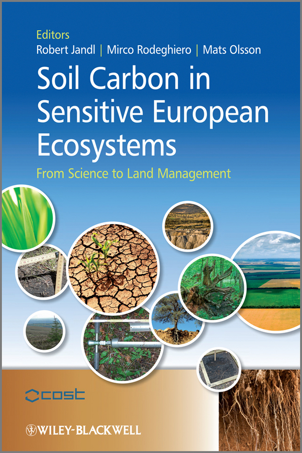 Robert Jandl Soil Carbon in Sensitive European Ecosystems. From Science to Land Management все цены