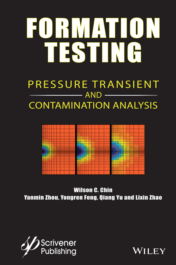 Yanmin Zhou Formation Testing. Pressure Transient and Contamination Analysis formation formation look at the powerful people