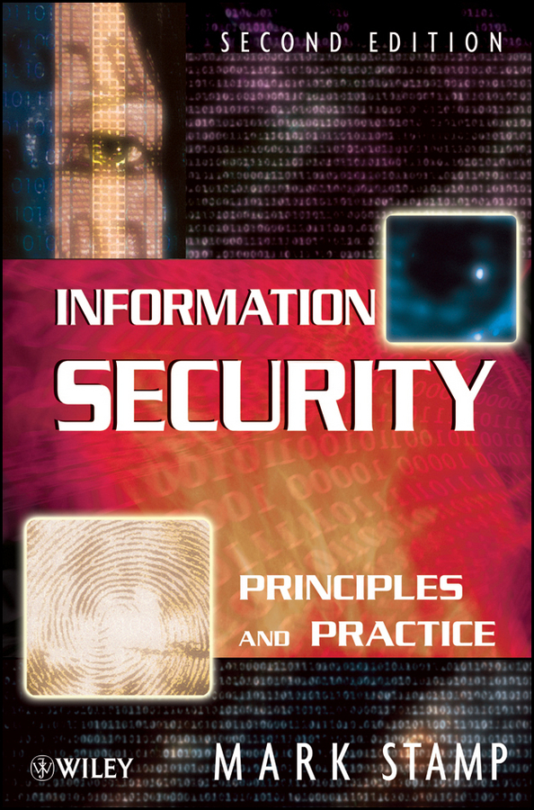 Mark Stamp Information Security. Principles and Practice