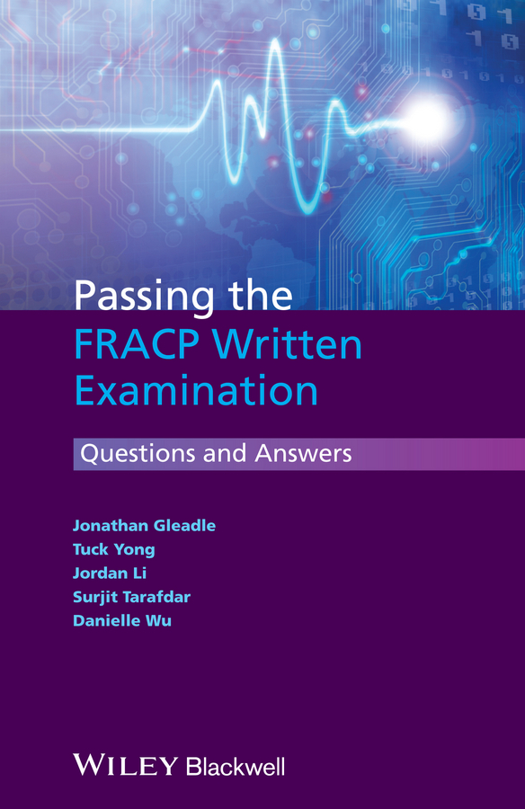 Jonathan Gleadle Passing the FRACP Written Examination. Questions and Answers bacteriology of chronic dacryocystitis