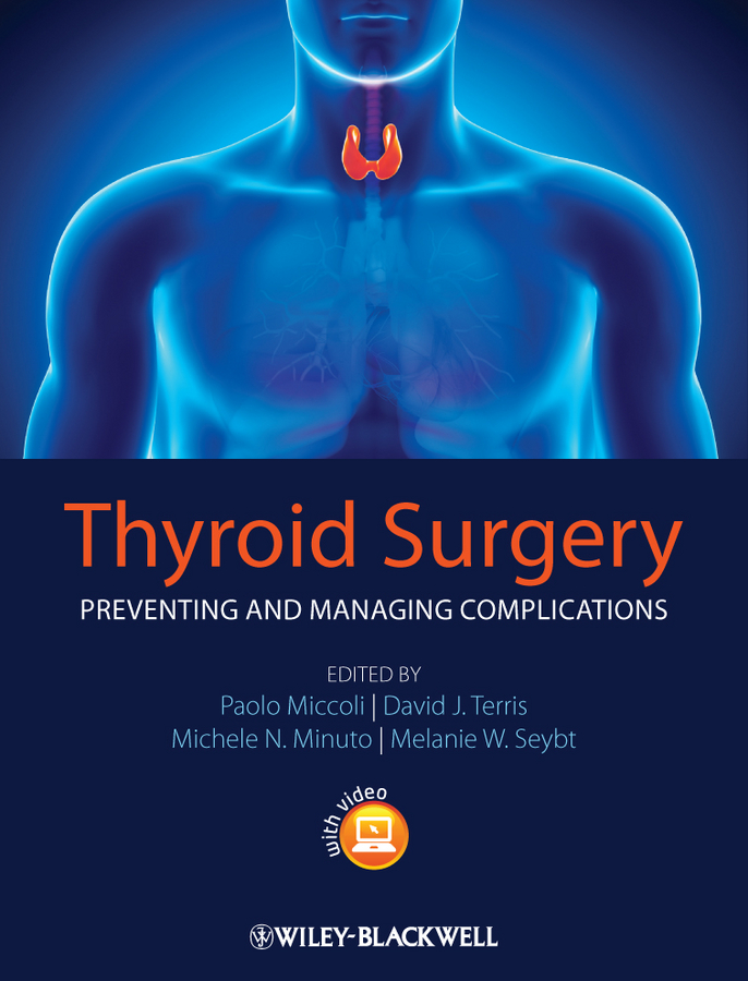 Thyroid Surgery. Preventing and Managing Complications