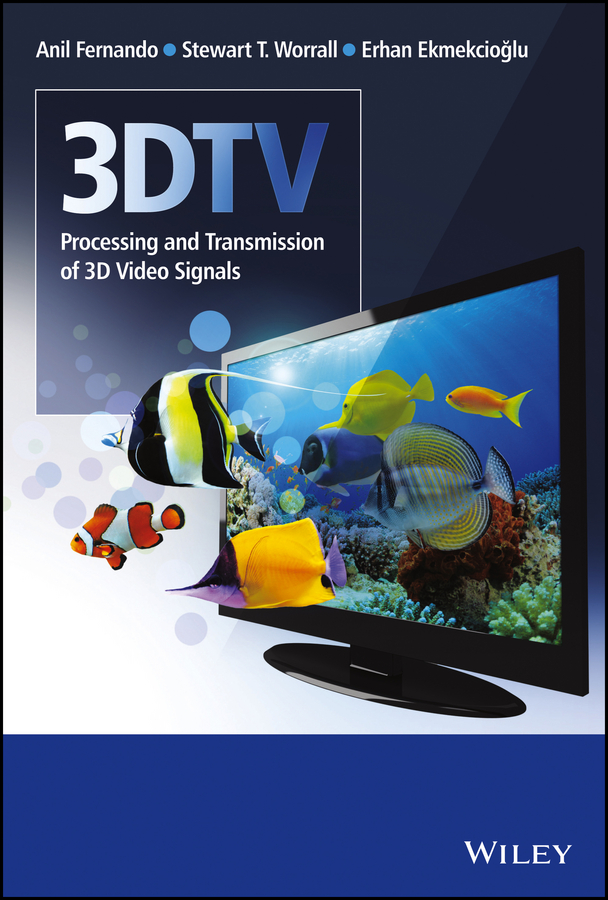3DTV. Processing and Transmission of 3D Video Signals