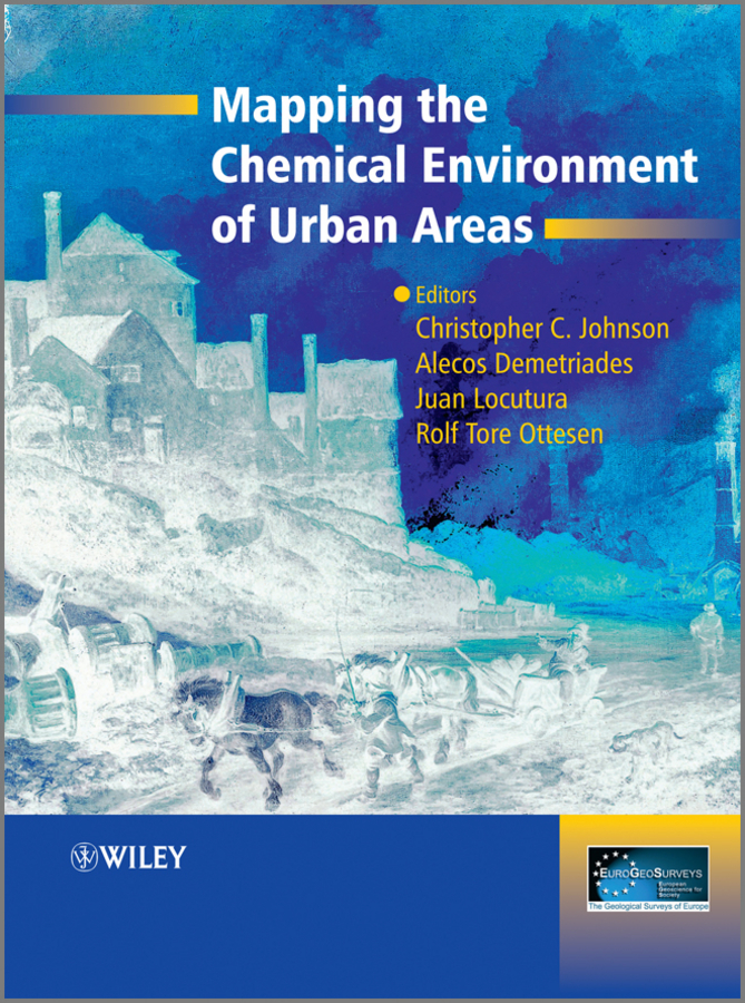 Alecos Demetriades Mapping the Chemical Environment of Urban Areas determination of deficiencies of urban public services