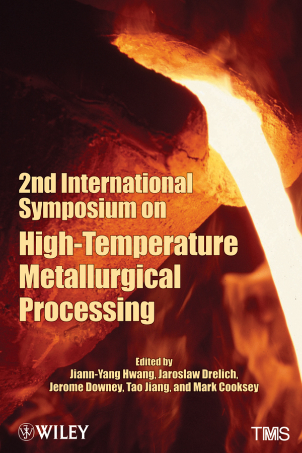 Tao Jiang 2nd International Symposium on High-Temperature Metallurgical Processing