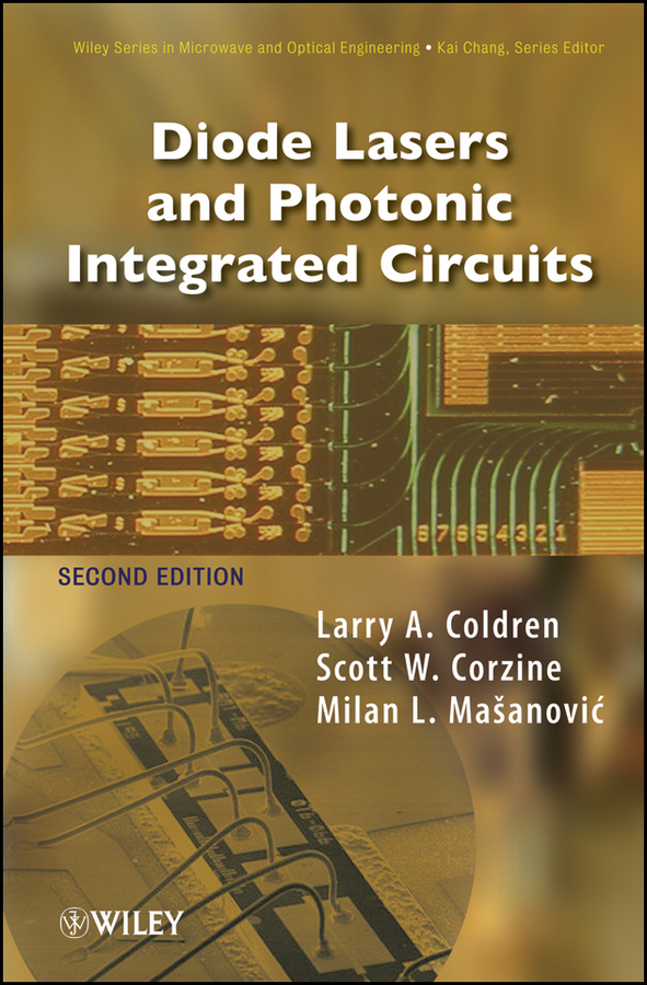 Milan Mashanovitch L. Diode Lasers and Photonic Integrated Circuits