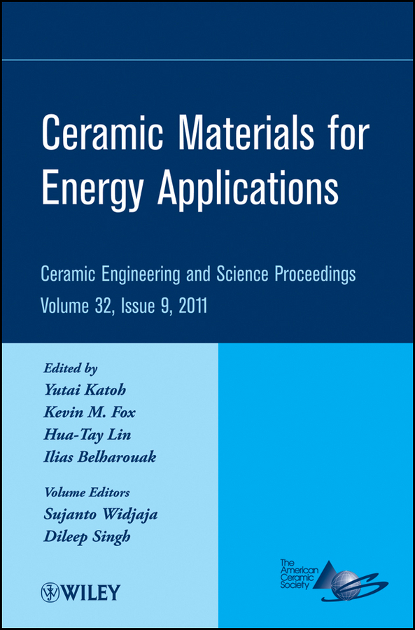 Hua-Tay Lin Ceramic Materials for Energy Applications hua tay lin advanced ceramic coatings and materials for extreme environments iii