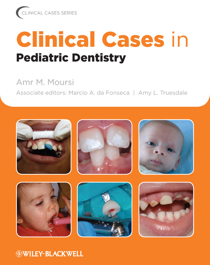 Фото - Amy Truesdale L. Clinical Cases in Pediatric Dentistry cases