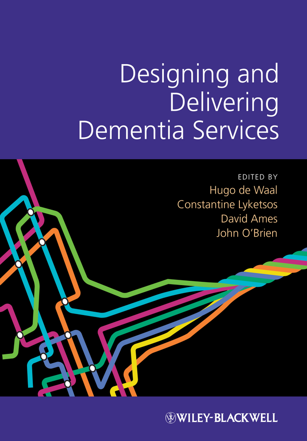 John O'Brien Designing and Delivering Dementia Services wraparound services in developing systems of care