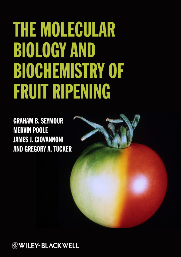 Graham Seymour The Molecular Biology and Biochemistry of Fruit Ripening цена