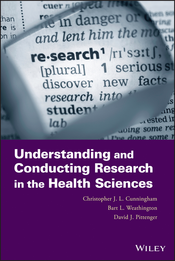 David Pittenger J. Understanding and Conducting Research in the Health Sciences