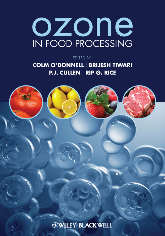 Colm O'Donnell Ozone in Food Processing stephanie clark food processing principles and applications
