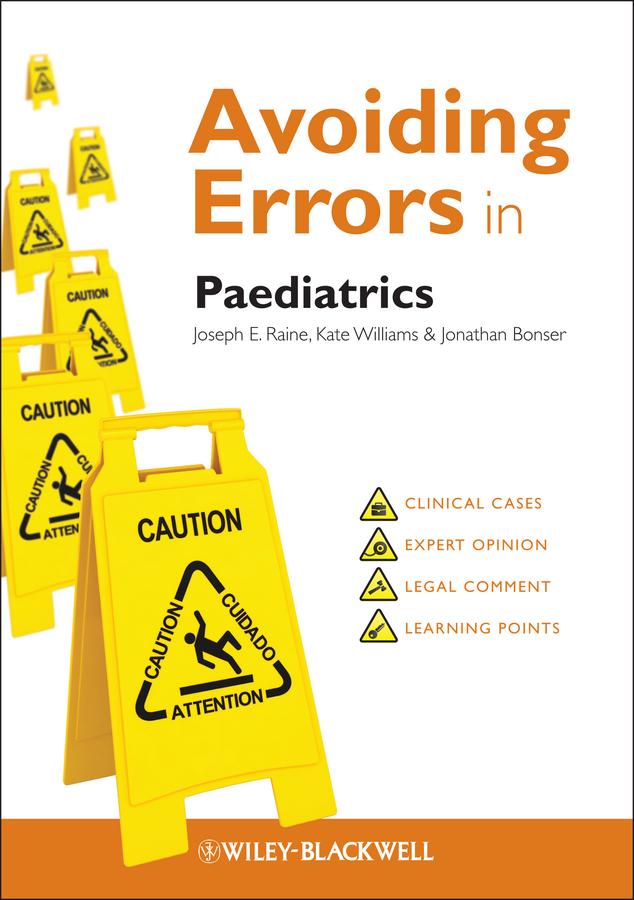 Kate Williams Avoiding Errors in Paediatrics reversible errors