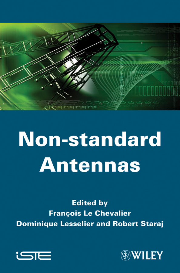 Dominique Lesselier Non-standard Antennas
