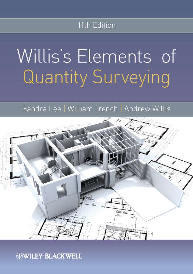 Sandra Lee Willis's Elements of Quantity Surveying ciob the chartered institute of building code of estimating practice