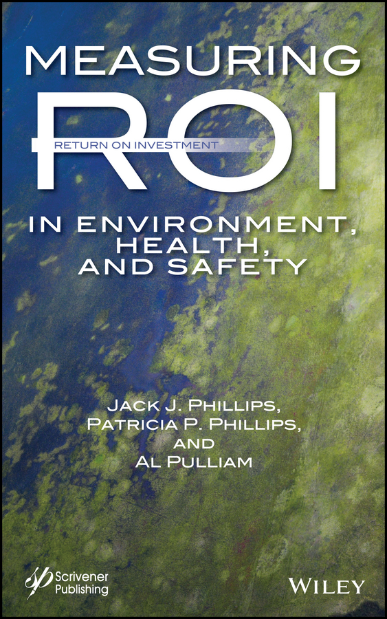 Al Pulliam Measuring ROI in Environment, Health, and Safety