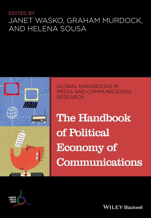Graham Murdock The Handbook of Political Economy of Communications все цены
