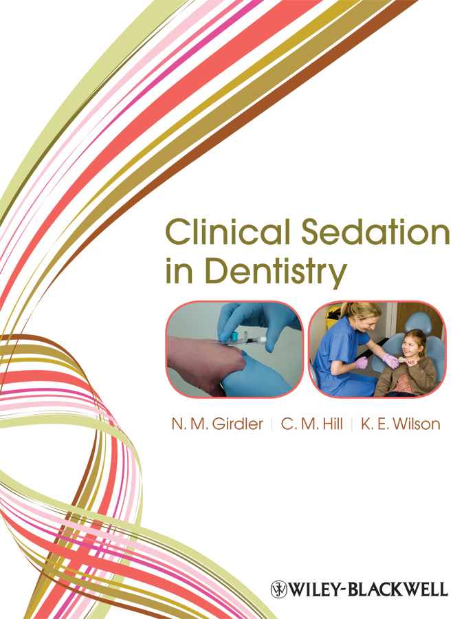 N. Girdler M. Clinical Sedation in Dentistry ultrasonography in dentistry