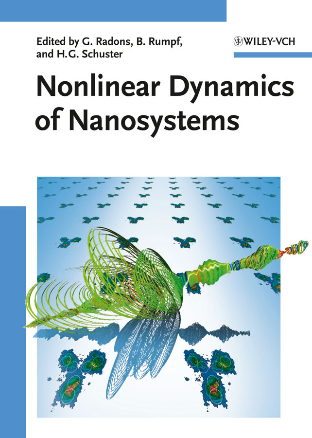 Gunter Radons Nonlinear Dynamics of Nanosystems цена