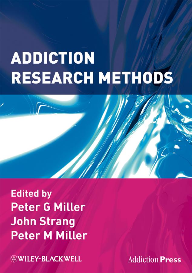 John Strang Addiction Research Methods hermeneutics