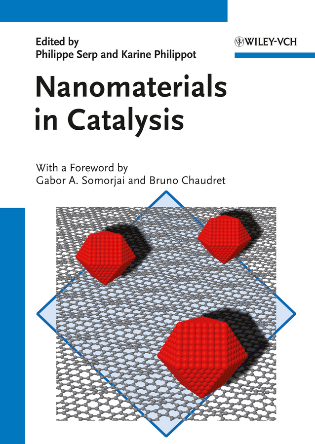 Philippe Serp Nanomaterials in Catalysis philippe serp nanomaterials in catalysis