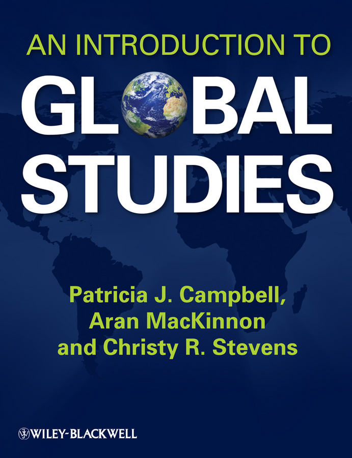 Aran MacKinnon An Introduction to Global Studies