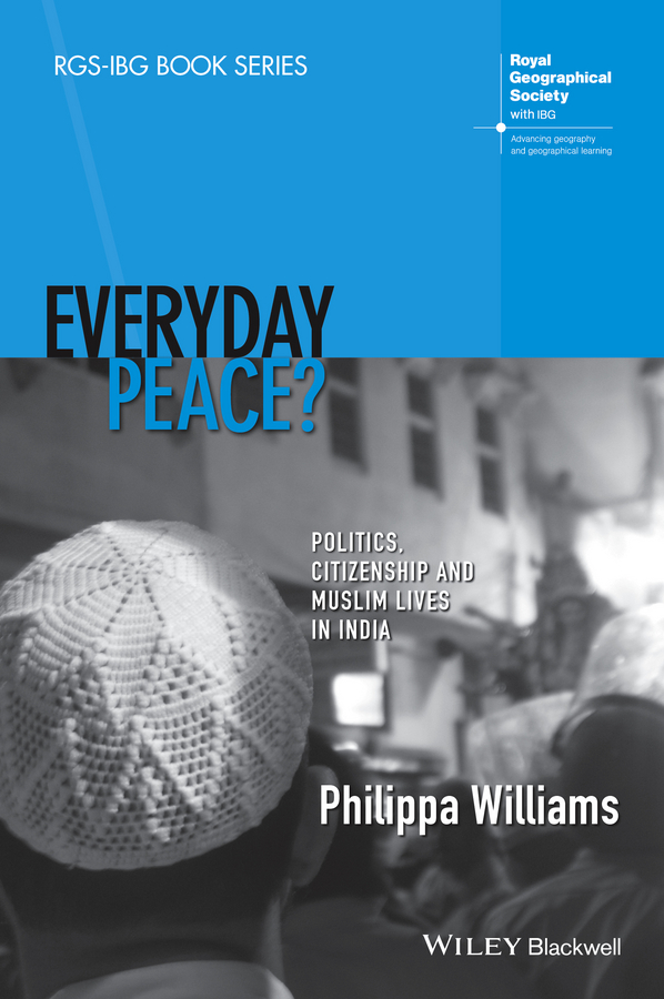 Philippa Williams Everyday Peace?. Politics, Citizenship and Muslim Lives in India chemical investigations of mangrove fungi of andhra pradesh india