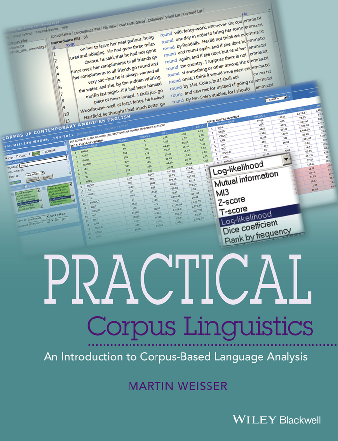 Martin Weisser Practical Corpus Linguistics. An Introduction to Corpus-Based Language Analysis