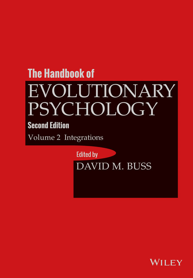 David Buss M. The Handbook of Evolutionary Psychology, Volume 2. Integrations m l abbé trochon the pedagogical seminary and journal of genetic psychology