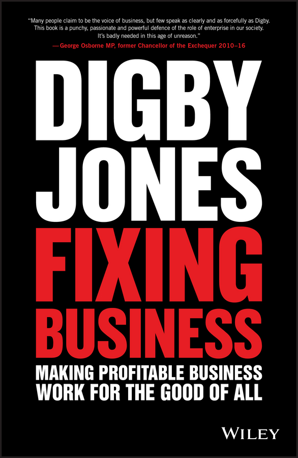 Lord Jones Digby Fixing Business. Making Profitable Business Work for The Good of All why brand loyalty is so important for successful business companies