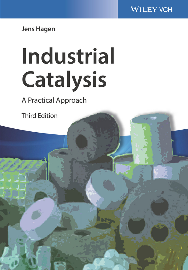 Jens Hagen Industrial Catalysis. A Practical Approach demystifying learning traps in a new product innovation process