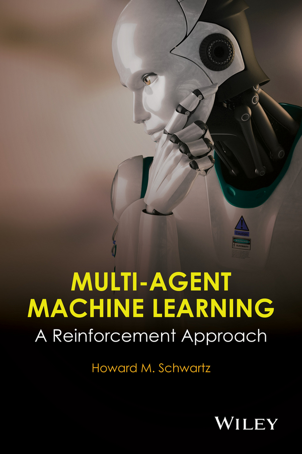 Фото - H. Schwartz M. Multi-Agent Machine Learning. A Reinforcement Approach agent based snort in distributed environment