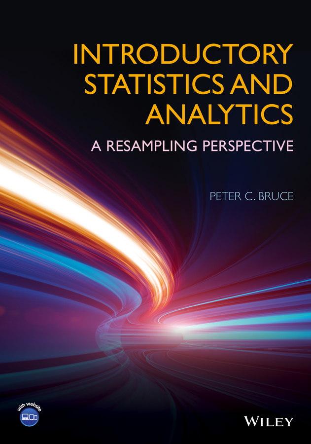 Peter C. Bruce Introductory Statistics and Analytics. A Resampling Perspective цена в Москве и Питере