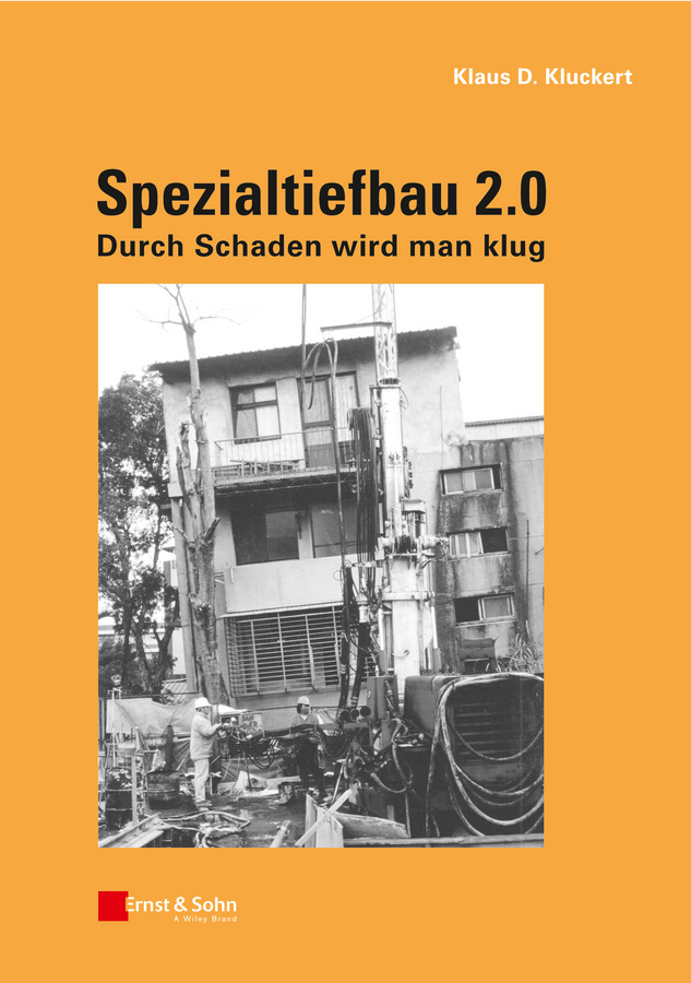 Klaus Kluckert D. Spezialtiefbau 2.0. Durch Schaden wird man klug herbert band differenzierte strategien zur leistungsbeurteilung im franzosischunterricht an hoheren schulen