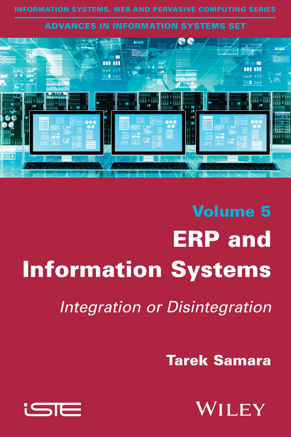 Tarek Samara ERP and Information Systems. Integration or Disintegration цена