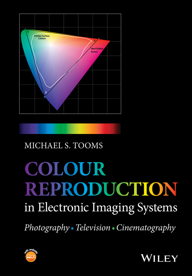 Фото - Michael Tooms S. Colour Reproduction in Electronic Imaging Systems. Photography, Television, Cinematography the story of colour in textiles