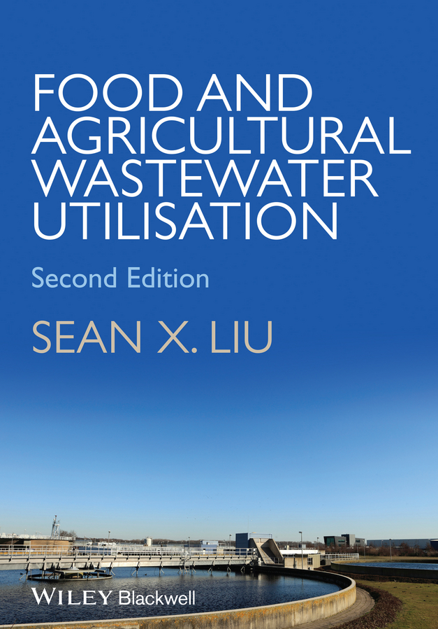 Фото - Sean Liu X. Food and Agricultural Wastewater Utilization and Treatment adsorption of metal ions from water and wastewater