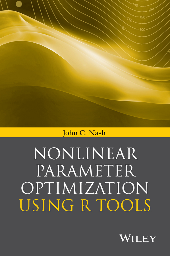 John Nash C. Nonlinear Parameter Optimization Using R Tools nesaratnam alwar optimization of dna concentration in rapd fingerprinting of phytophthora infestans