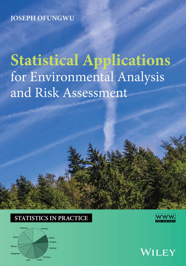 Joseph Ofungwu Statistical Applications for Environmental Analysis and Risk Assessment dimiter dimitrov m statistical methods for validation of assessment scale data in counseling and related fields